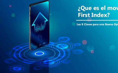 ¿Que es el Mobile First Index y como dominarlo?